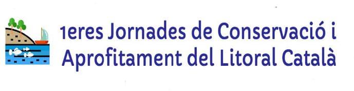 1eres Jornades de Conservació i Aprofitament del Litoral Català