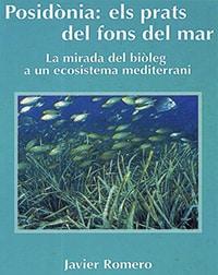 LLIBRES «Posidònia: els prats del fons del mar», de Javier Romero