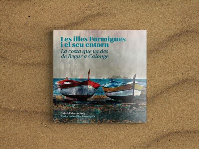 """Presentació del llibre """"Les Illes Formigues i el seu entorn"""""""